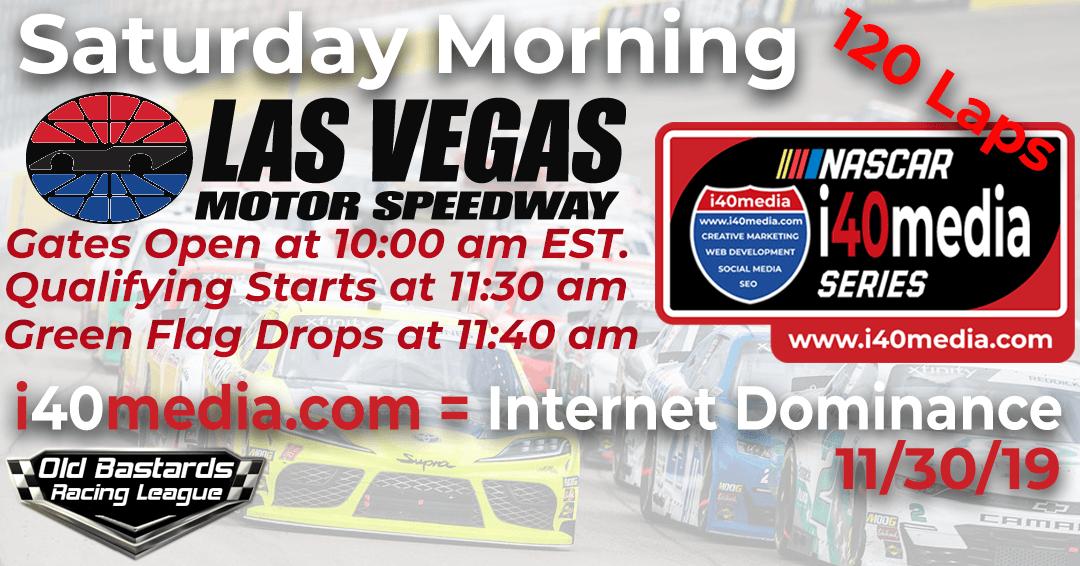 Week #2 i40media Grand Nationals Series Race at Las Vegas -11/30/19 Saturday Mornings